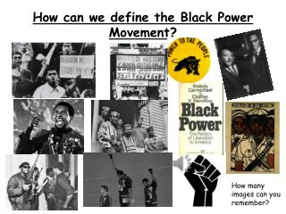 How can we define the Black Power Movement?