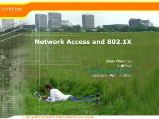 Network Access and 802.1X