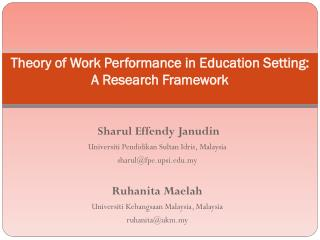 Theory of Work Performance in Education Setting: A Research Framework
