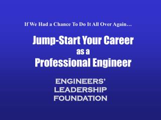 Jump-Start Your Career as a Professional Engineer