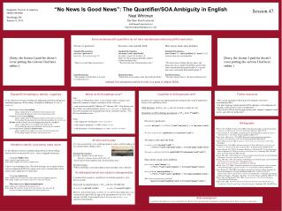 """No News Is Good News"": The Quantifier/SOA Ambiguity in English Neal Whitman"