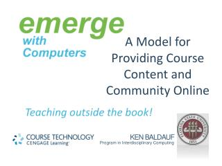 A Model for Providing Course Content and Community Online