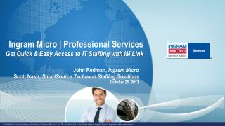 Ingram Micro | Professional Services Get Quick & Easy Access to IT Staffing with  IM Link