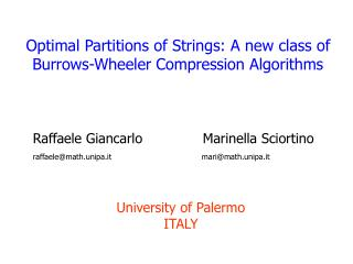 Optimal Partitions of Strings: A new class of Burrows-Wheeler Compression Algorithms