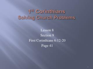 1 st  Corinthians Solving Church Problems