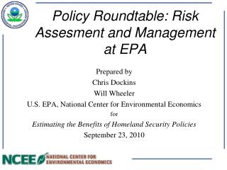 Policy Roundtable: Risk Assesment and Management at EPA