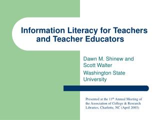Information Literacy for Teachers and Teacher Educators