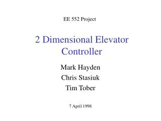 2 Dimensional Elevator Controller