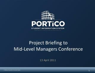 Project Briefing to  Mid-Level Managers Conference