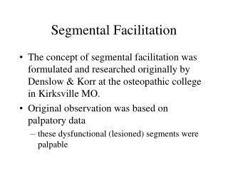 Segmental Facilitation