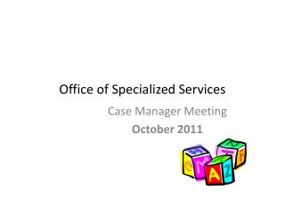 Office of Specialized Services
