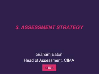 3. ASSESSMENT STRATEGY