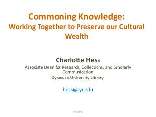 Commoning  Knowledge:  Working Together to Preserve our Cultural Wealth