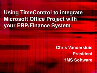 Using TimeControl to integrate Microsoft Office Project with your ERP/Finance System