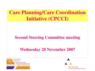 Care Planning/Care Coordination Initiative (CPCCI)