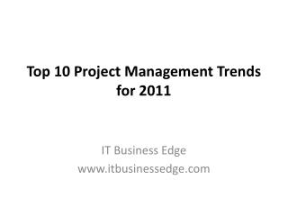 Top 10 Project Management Trends for 2011