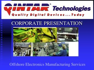 Offshore Electronics Manufacturing Services