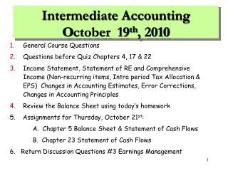 Intermediate Accounting O ctober 19 th , 2010