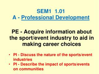 SEM1   1.01 A -  Professional  Development