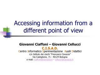 Accessing information from a different point of view