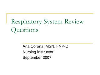 Respiratory System Review Questions