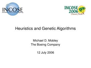 Heuristics and Genetic Algorithms