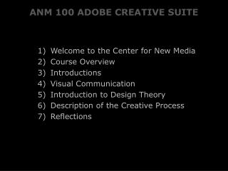 ANM 100 ADOBE CREATIVE SUITE