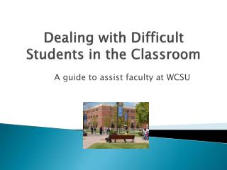 Dealing with Difficult Students in the Classroom