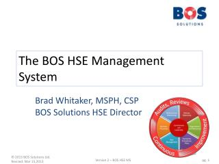The BOS  HSE Management System