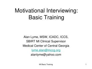 Motivational Interviewing: Basic Training