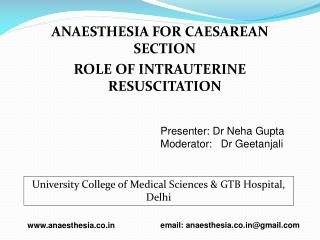 ANAESTHESIA FOR CAESAREAN SECTION  ROLE OF INTRAUTERINE RESUSCITATION