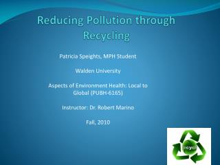 Reducing Pollution through Recycling