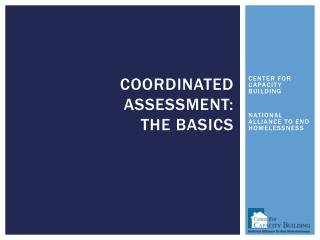 Coordinated assessment:  The  Basics