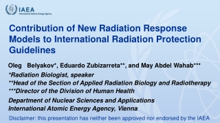 Contribution of New Radiation Response Models to International Radiation Protection Guidelines