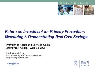 Return on Investment for Primary Prevention: Measuring & Demonstrating Real Cost Savings