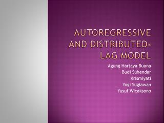 Autoregressive and Distributed-Lag Model