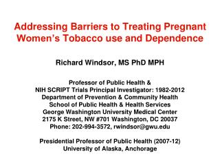 Addressing Barriers to Treating Pregnant Women's Tobacco use and Dependence