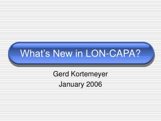 What's New in LON-CAPA?