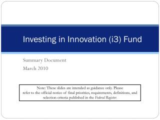 Investing in Innovation i3 Fund