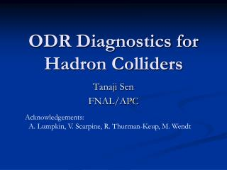 ODR Diagnostics for Hadron Colliders