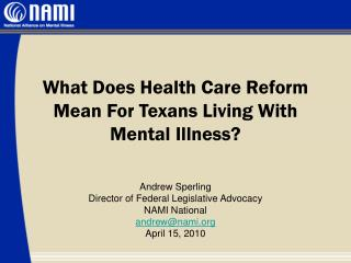 What Does Health Care Reform Mean For Texans Living With Mental Illness?
