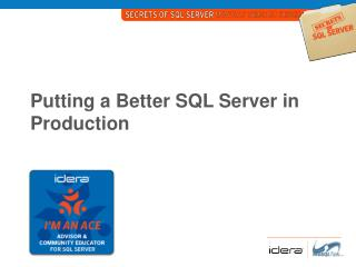 Putting a Better SQL Server in Production