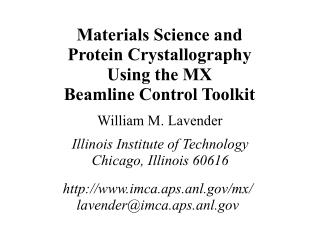 Materials Science and Protein Crystallography Using the MX Beamline Control Toolkit