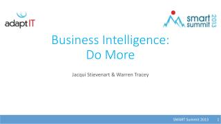 Business Intelligence:  Do More
