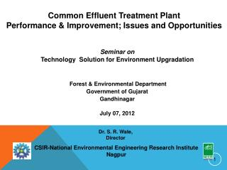 Forest & Environmental Department  Government of Gujarat Gandhinagar July 07, 2012