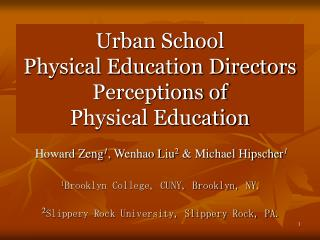 Urban School  Physical Education Directors Perceptions of  Physical Education