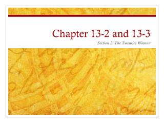 Chapter 13-2 and 13-3