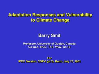Adaptation Responses and Vulnerability to Climate Change