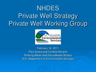 NHDES Private Well Strategy Private Well Working Group