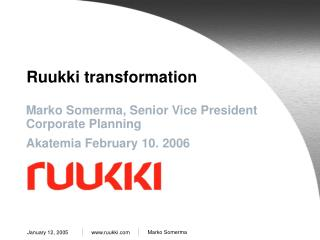 Ruukki transformation
